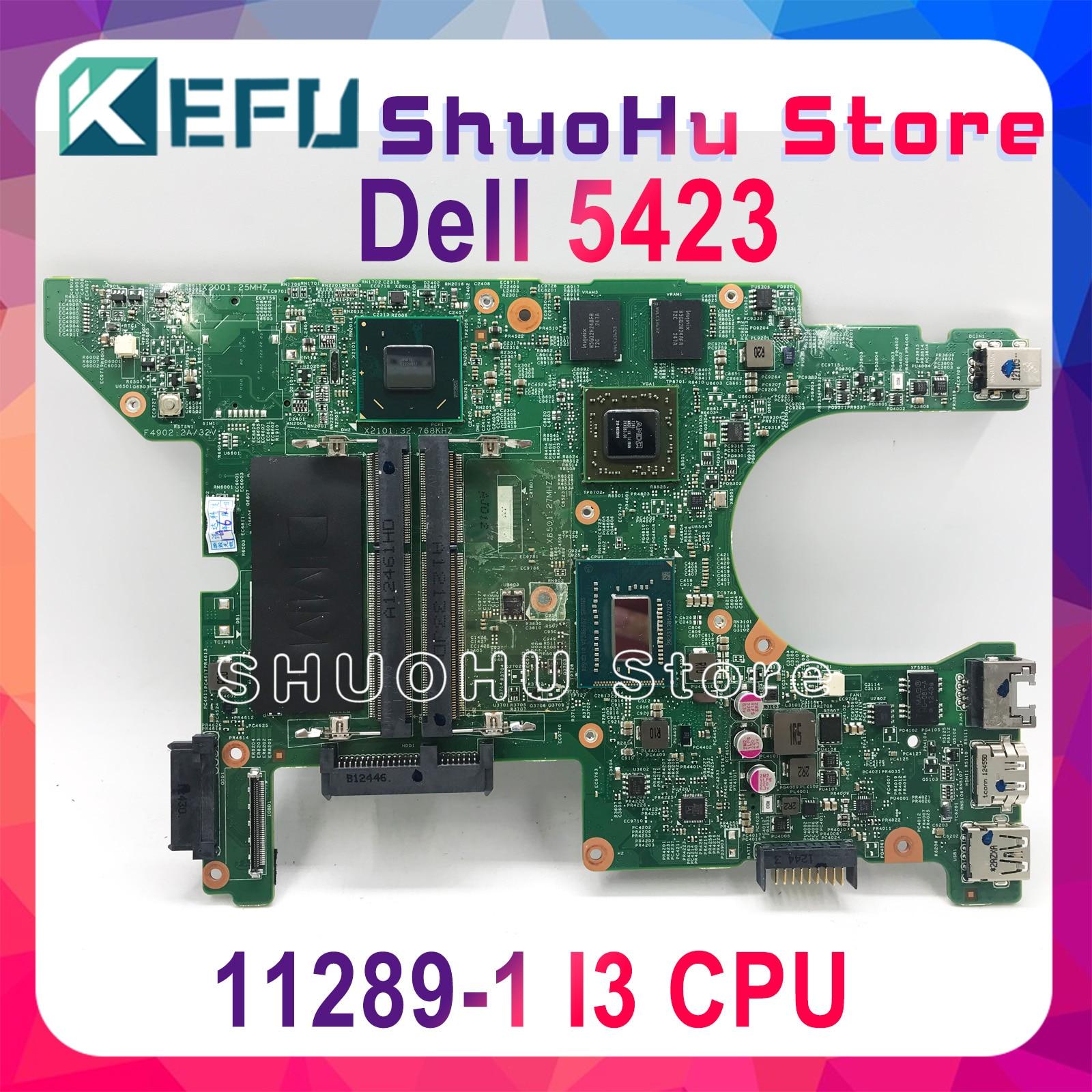 KEFU 11289-1 placa madre para dell 5423 placa base dell Inspiron 14Z-5423 motherbard I3 cpu prueba original notebook