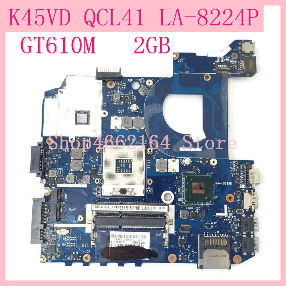K45VD placa base QCL41 LA-8224P GT610M 2GB REV1.0 para ASUS K45V A45V A85V P45VJ K45VM K45VJ K45VS placa base de computadora portátil probado OK