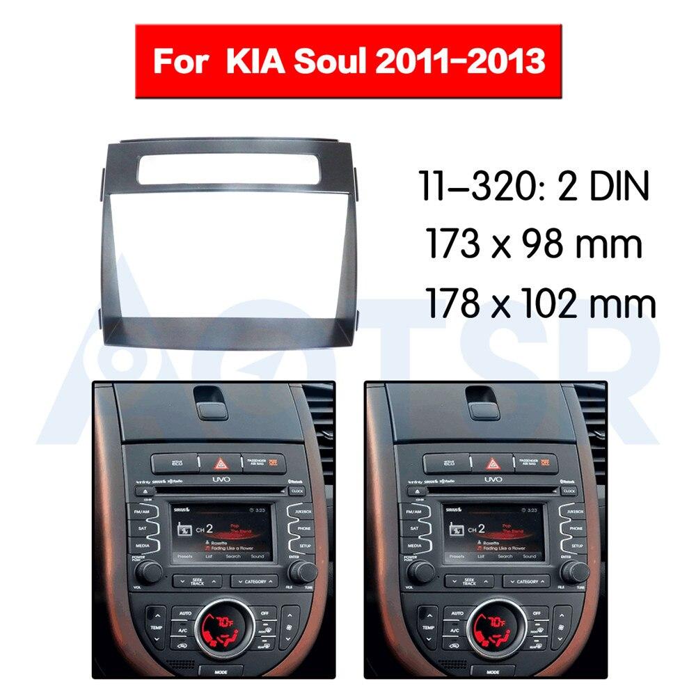 Kit dinstallation de panneau Audio   Radio, Fascia 2 din pour KIA Soul 2011-2013 Kit dinstallation de tableau de bord, adaptateur de cadre pour voiture, garniture de tableau de bord DVD