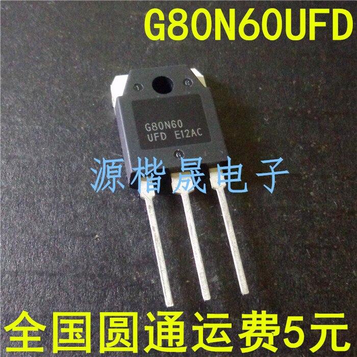 10 unids/lote SGH80N60UFD SGH80N60-247 G80N60 80N60 en Stock