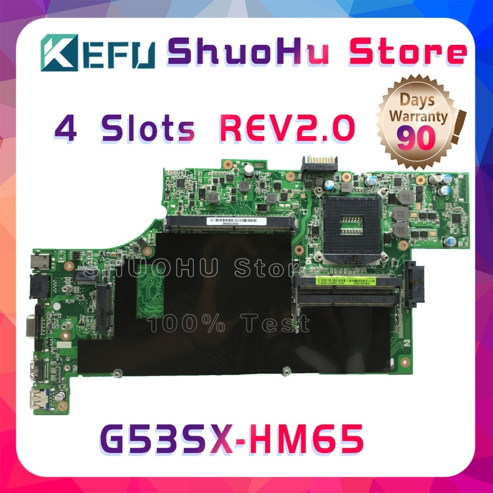 KEFU Para ASUS VX7 G53SW G53S G53SX VX7S REV 2.0 HM65 4 SLOTS laptop motherboard testado 100% trabalho original mainboard