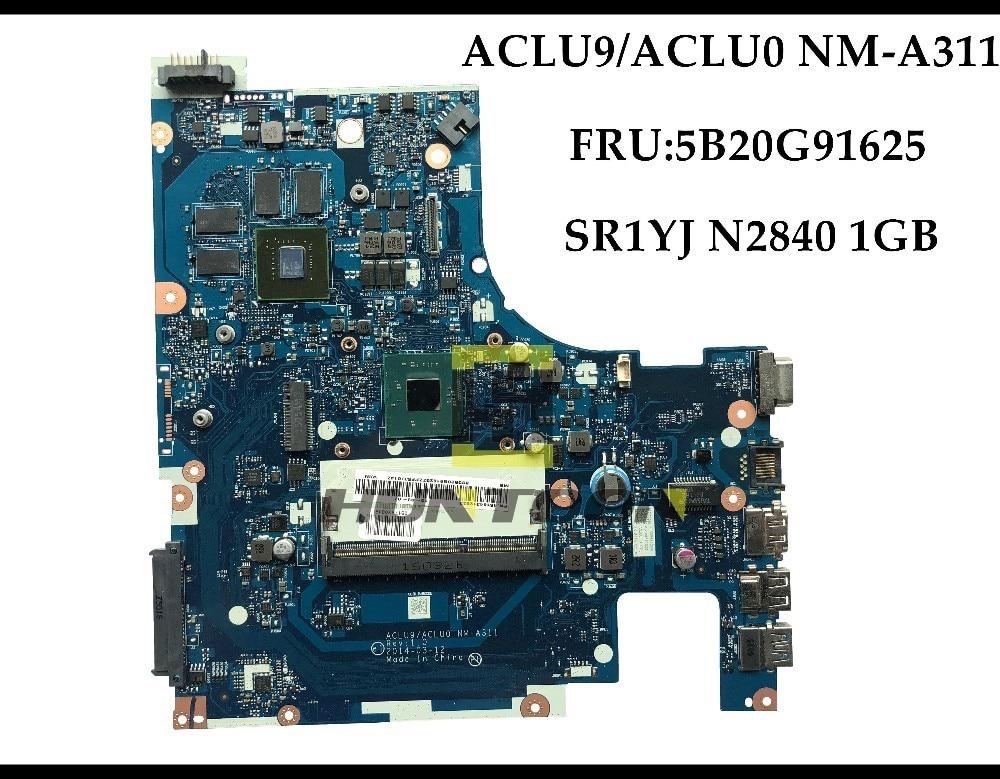 Venta al por mayor FRU 5B20G91625 para la placa base del ordenador portátil Lenovo G50-30 ACLU9/ACLU0 NM-A311 SR1YJ N2840 DDR3 820M 1GB 100% probado completamente