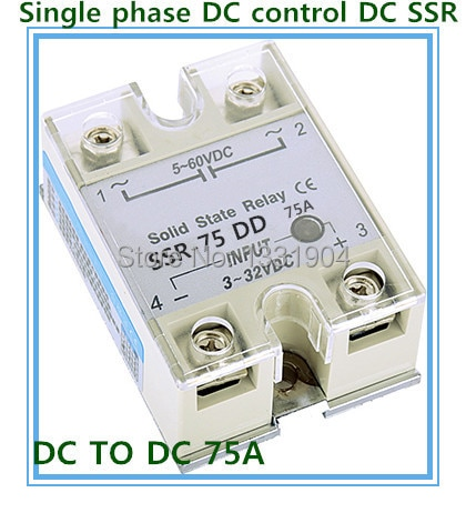 Envío gratis 10 unids/lote relé de estado sólido de una fase DC control DC SSR-75DD 75A SSR Entrada de relé 5-60 V salida CC 3-32 V CC