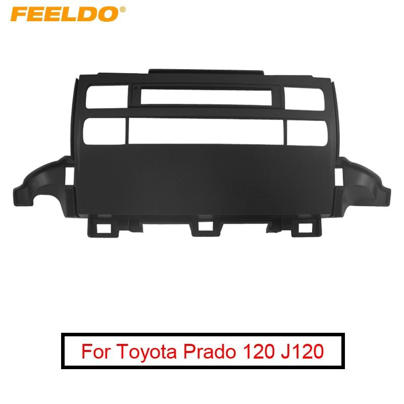 FEELDO, marco de coche, Panel para Toyota Prado 120 J120, Panel para estéreo y DVD de Radio, montaje de tablero, Kit de instalación de embellecedor de Marco facial