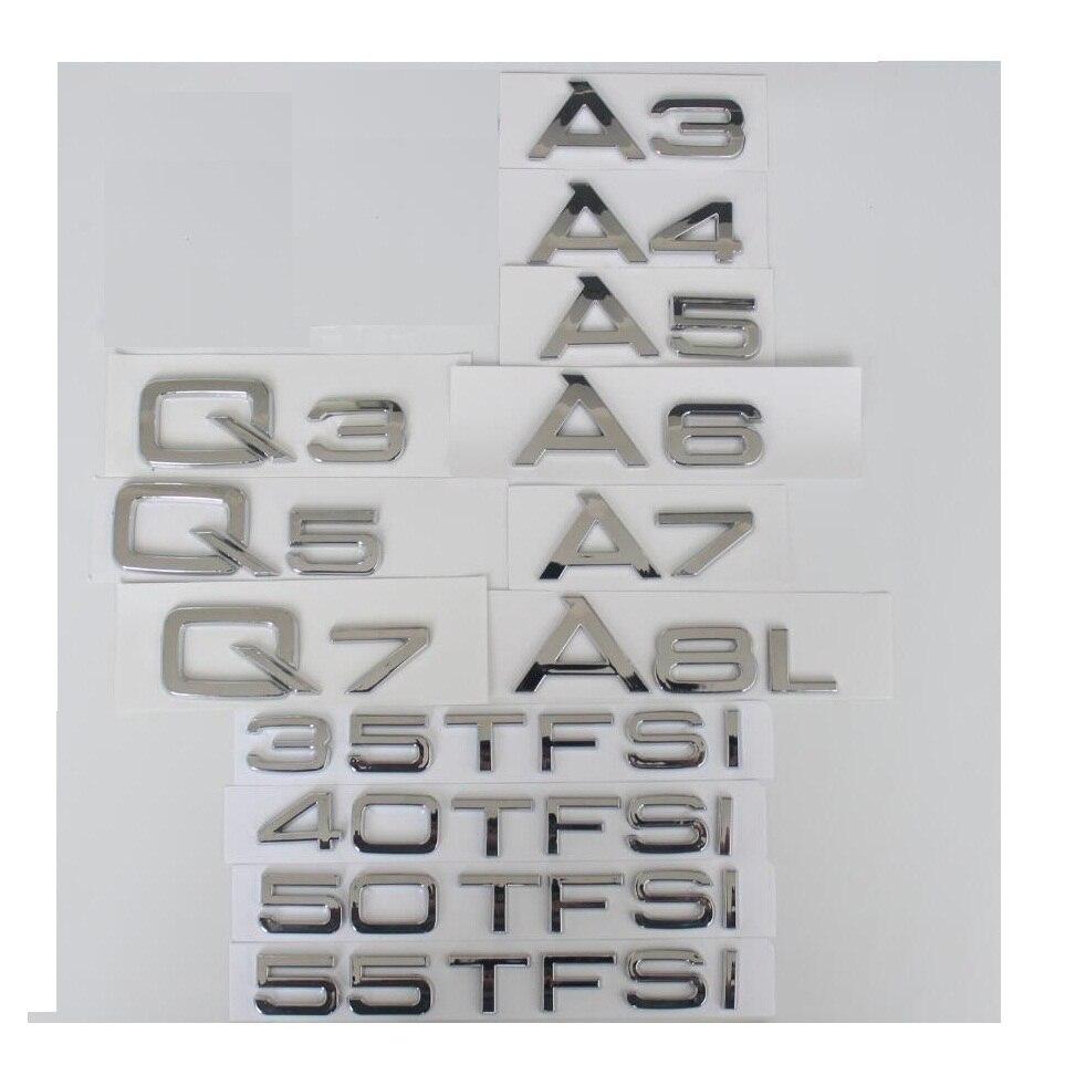 Trasera cromada cartas insignia emblema emblemas distintivos para Audi A3 A4 A5 A6 A7 A8 A4L A6L A8L Q3 Q5 Q7 35 40 45 50 55 TFSI