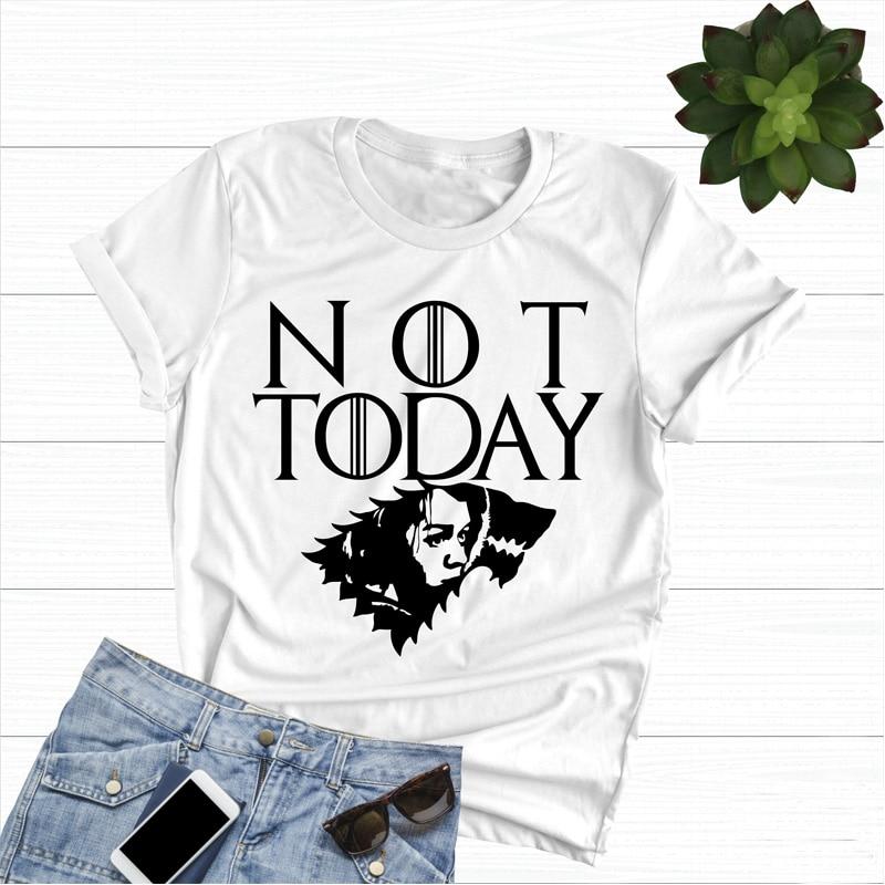 Hoy no, Camiseta de Juego de tronos, hoy no tengo T camisa, madre de dragones Arya Stark, Arya citas temporada 8 batalla de Invernalia