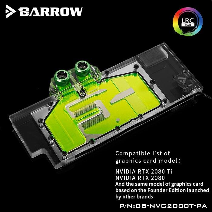 Бэрроу водный блок использование для NVIDIA RTX 2080Ti/2080 основатели издание/Справочная версия/полное покрытие GPU Блок поддержка задней панели RGB