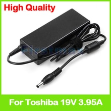 75W 19V 3.95A AC adaptateur dalimentation pour Toshiba Satellite L402 L45 L510 L511 L512 L515 L516 L517 L521 L522 L523 L525 chargeur