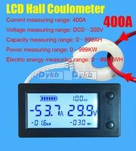 DC 300V 50A 100A 200A 400A Batterie Monitor digitale Volt meter Amperemeter Batterie Kapazität coulometer Power watt-stunde + Hall-sensor
