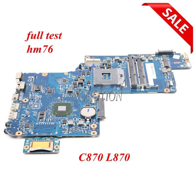 NOKOTION H000046310 لتوشيبا C870 C875 L870 اللوحة المحمول 17.3 بوصة HD4000 HM76 DDR3 كامل اختبار