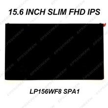 """Nuevo para LG GRAM 15Z970 LP156WF8-SPA1 (SP) (A1) LED pantalla LCD de 15,6 """"FHD 1080 P Slim pantalla 30 PIN PANEL IPS"""