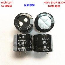 2PCS/10PCS 68uf 400v Nichicon GJ 25x20mm 400V68uF Snap-in PSU Capacitor