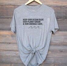 Hipster coton chemise garder notre océan bleu notre planète vert & nos animaux sûr T-Shirt Slogan graphique hauts fille Tumblr T-Shirt