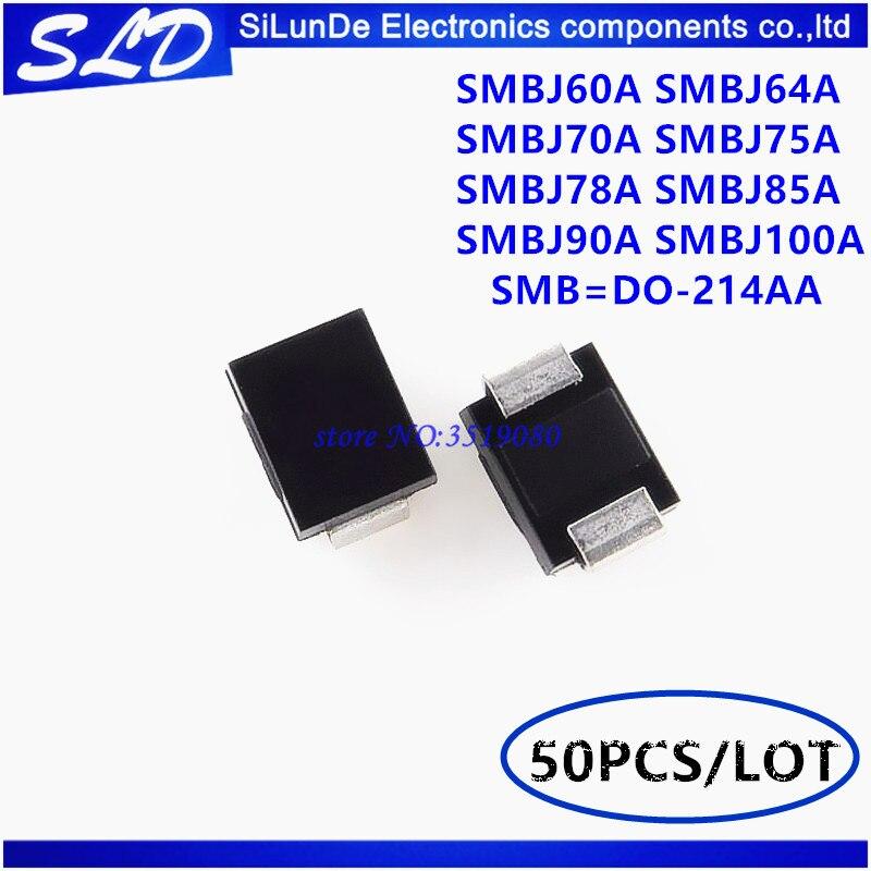 50 unids/lote SMBJ60A SMBJ64A SMBJ70A SMBJ75A SMBJ78A SMBJ85A SMBJ90A SMBJ100A SMB = DO-214AA diodo supresor de
