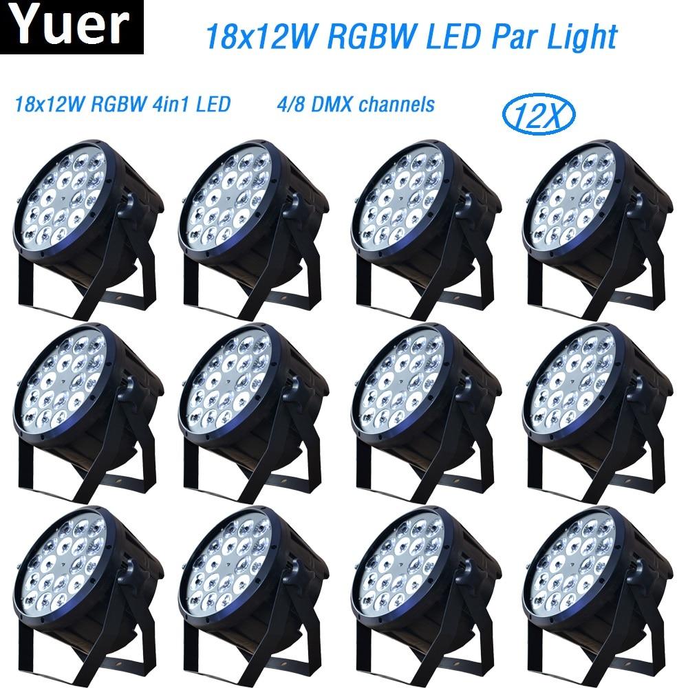 2018 New 12Pcs/Lot 18x12W led par lights disco lights dmx512 RGBW 4in1 par led dj light disco light professional DJ equipment