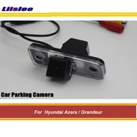 for hyundai azeragrandeur 2007 2014 car reverse rearview back up parking camera auto hd sony ccd iii cam