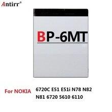 BP-6MT/BP6MT/BP 6MT 1050 mAh هاتف ذكي استبدال بطارية لهواتف نوكيا 6720C E51 E51i N78 N82 N81 6720 5610 6110