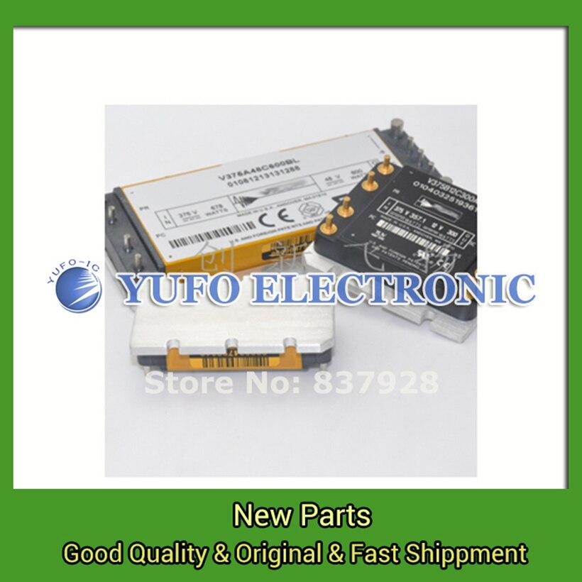 Free Ship 1pcs V28A28C200BL VI-ARM-T12 V300A28E500BL V48C5H50BL V48C24T75BL2 V375A32T600BL V24A48T400BL V110C24T100BG  module