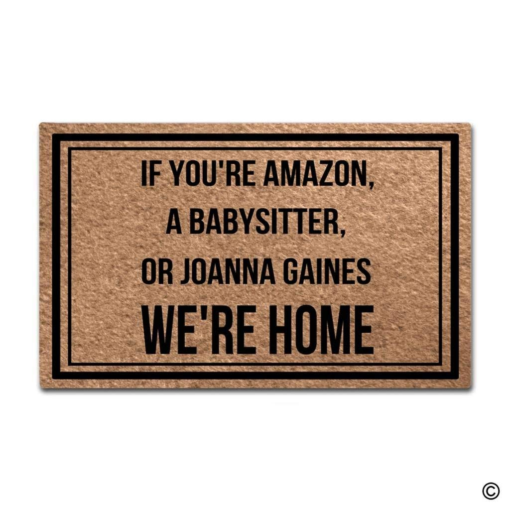 If You're Amazon, A Babysitter, Or Joanna Gaines We're Home Doormat Outdoor Indoor Mat Rubber Back