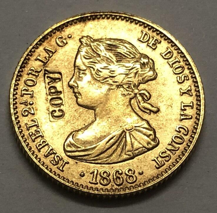Copia de moneda de 4 Escudos de España, Isabel II, 1868