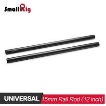 SmallRig 2 pièces Noir 15mm Tige En Alliage Daluminium (M12-30cm) 12 pouces pour REFLEX NUMÉRIQUE Soutien de Rail Système Follow Focus 1053