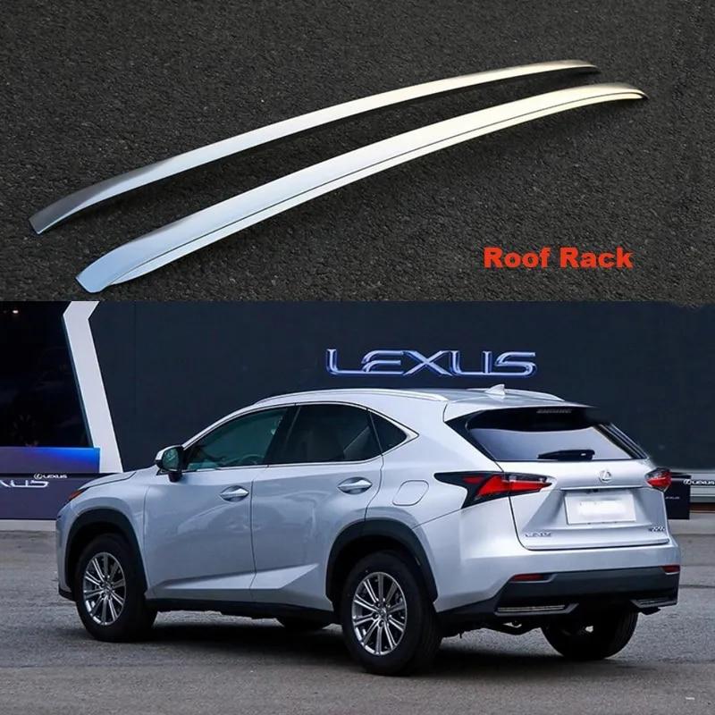 גג Rack מתלים מטען לקסוס NX300 NX300h 2015 2016 2017 2018 באיכות גבוהה אלומיניום סגסוגת אביזרי רכב
