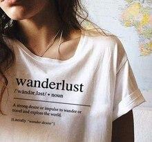Wanderlust-t-shirt de voyage de définition Tumblr, vêtement de voyage, vêtement graphique esthétique femme, Slogan