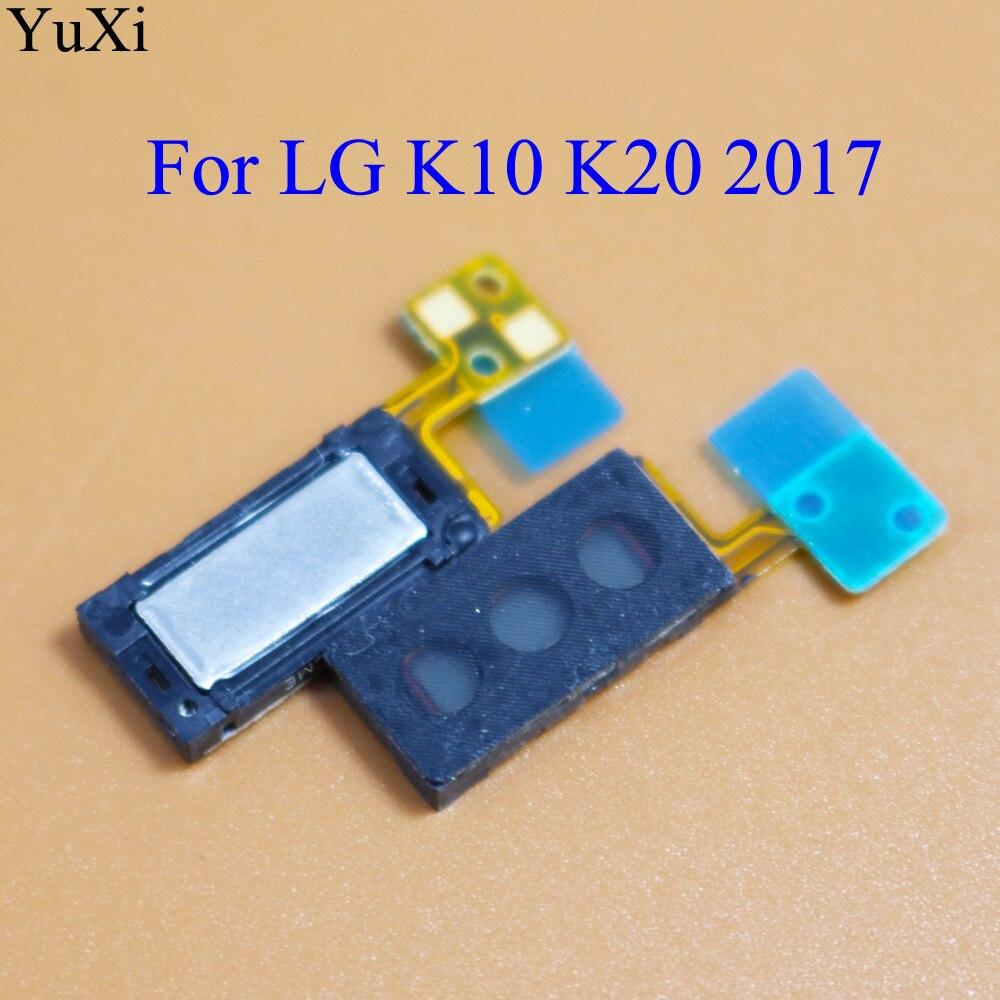 YuXi Para LG K10 K20 2017 Receptor Falante Do Fone de ouvido Fone de Ouvido Repair Parte