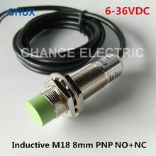 Induktive Sensoren PNP M18 6-36VDC NO + NC 4 drähte IM18-8-DPC 8mm Sensing Ermitteln Abstand Position Schalter