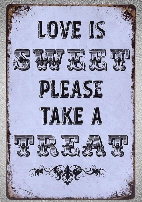 1 pieza citas amor dulce vida trato lata placa señal pared placas hombre cueva decoración arte Dropshipping póster metal
