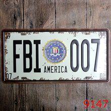 Retro Car License Plate USA FBI 007 America Tin Signs Poster Home Bar Wall Decor 15x30CM