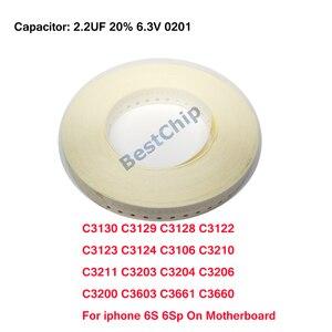 C3130 C3129 C3128 C3122 C3123 C3124 C3106 C3210 C3211 C3203 C3204 C3206 C3200 C3603 C3661 C3660 For iphone 6S 6Splus on board