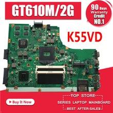 K55VD carte mère REV3.1/3.0 GT610M/2GB pour ASUS K55V A55V R500V ordinateur portable carte mère K55VD carte mère K55VD carte mère test 100%
