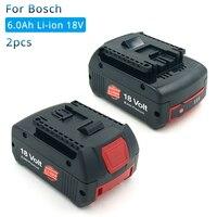 2 Pack 18V 6000mAh Lithium for Bosch Rechargeable Power Tool Battery BAT609 BAT610 BAT618 BAT619G BAT622 Batteria
