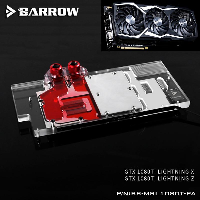 BARROW Full Cover Graphics Card Block use for MSI GTX1080Ti LIGHTNING X / LIGHTNING Z GPU Radiator Block RGB TO AURA 4PIN