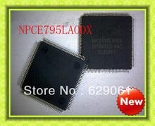 Free shipping New NPCE795LAODX  NPCE795LA0DX QFP-128