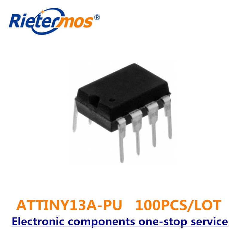 100 piezas ATTINY13A-PU ATTINY13A ATTINY13 DIP8 de alta calidad