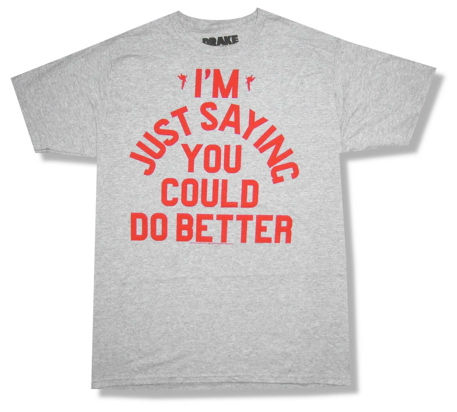 Drake dit juste que vous pourriez faire mieux T-Shirt gris nouveau T-Shirt officiel Merch à manches courtes col rond en coton T-Shirt