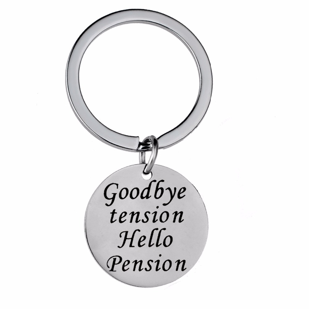 12PC/Lot Goodbye Tension Hello Pension Keychain Retirement Stainless Steel Keyring Friends Grandma Grandpa Gifts Key Chain Ring
