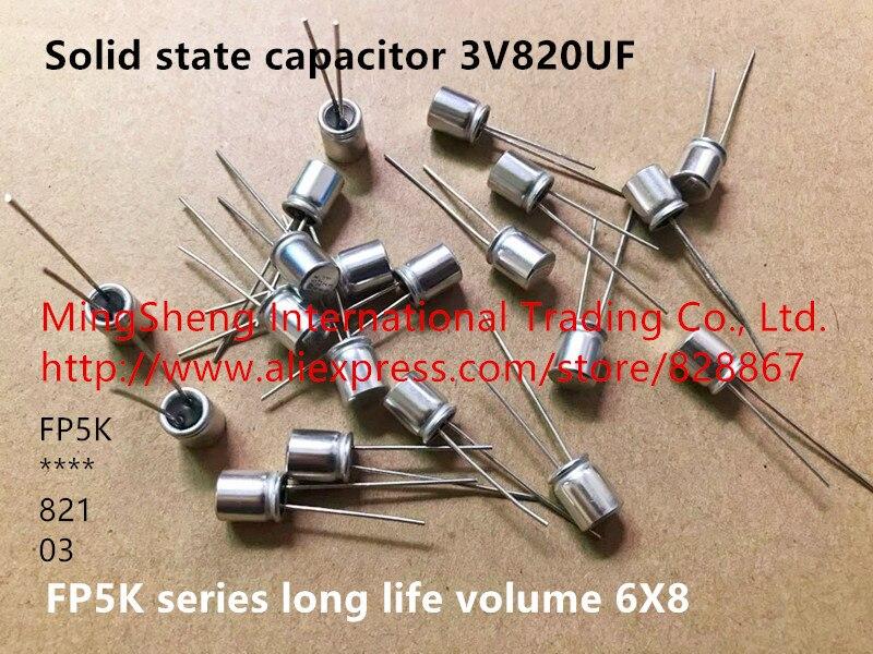 Condensateur à longue durée 3V820UF   Nouveau 100% dorigine, importé du japon, série 6X8 FP5K