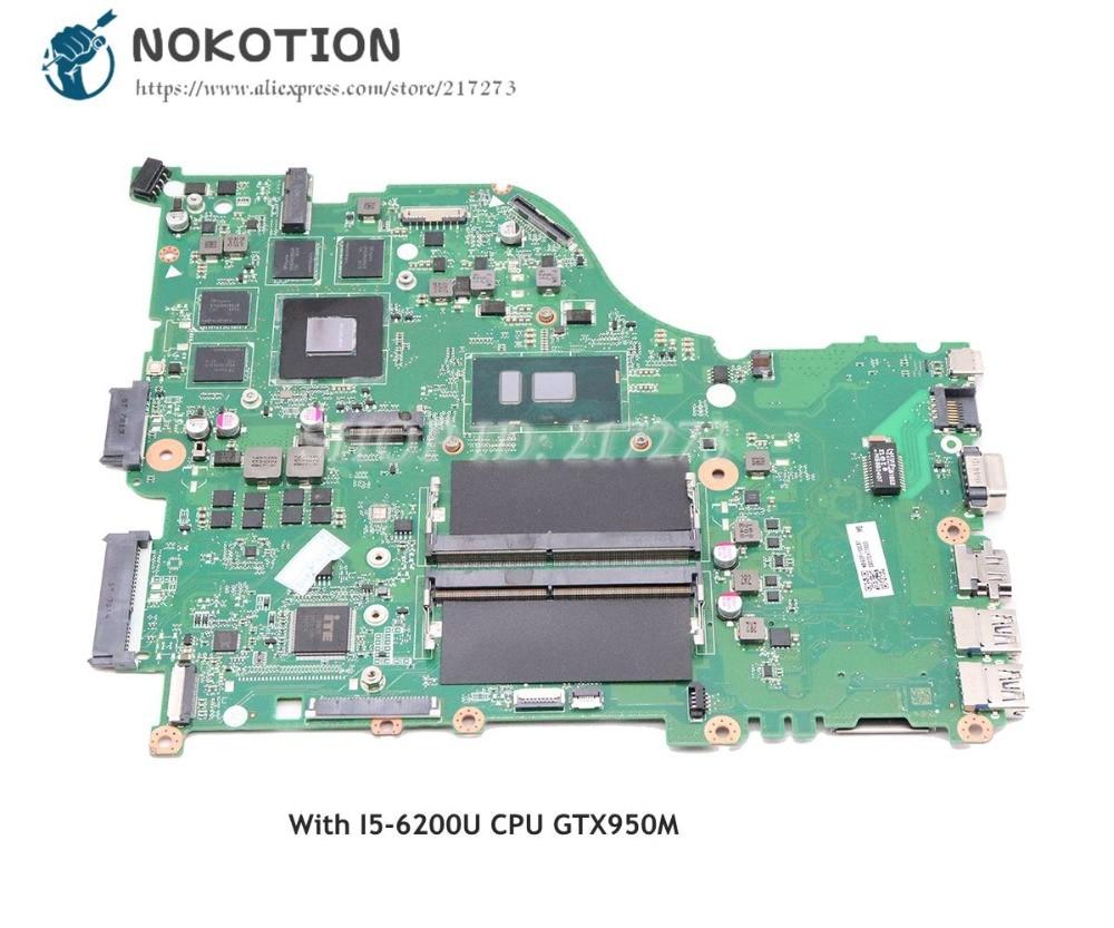 NOKOTION DAZAAMB16E0 NBGDZ11002 For Acer aspire E5-575 E5-575G Laptop Motherboard SR2EY I5-6200U CPU GTX950M graphics