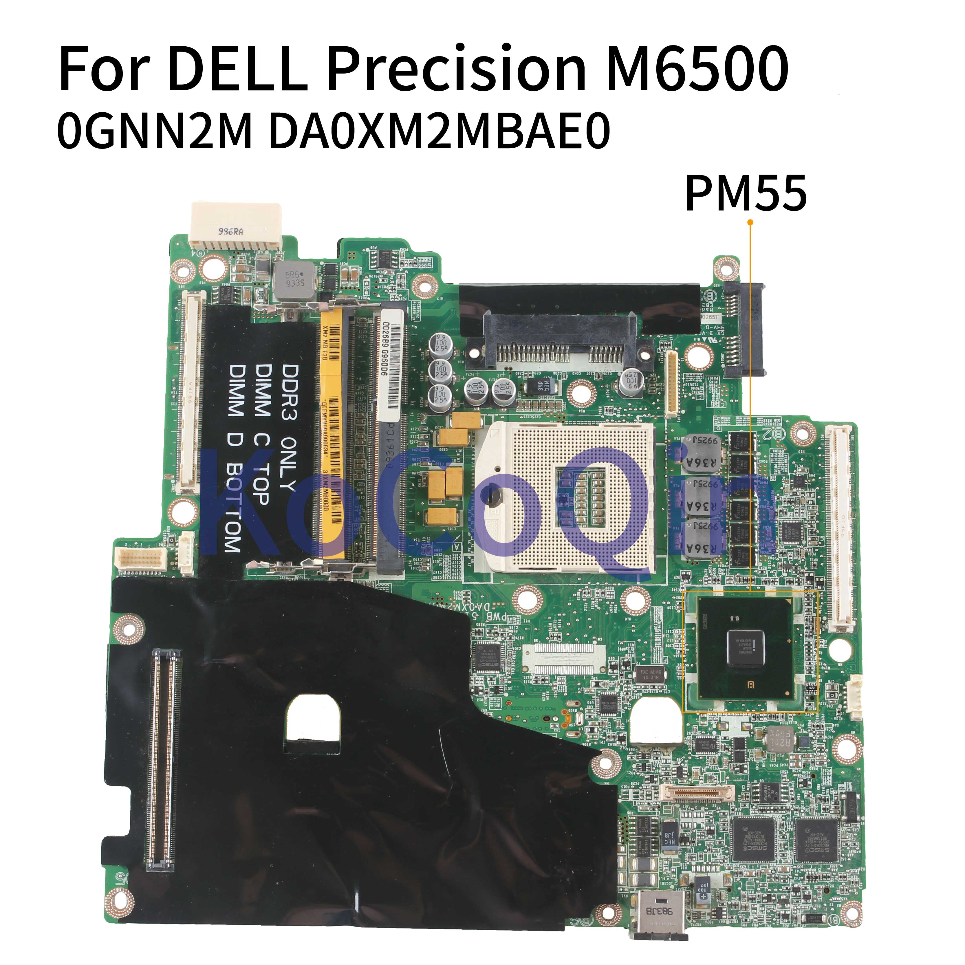 Placa base para ordenador portátil KoCoQin para DELL Precision M6500, placa base CN-0GNN2M 0GNN2M DA0XM2MBAE0 PM55