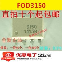10 pièces dorigine FOD3150 F3150 DIP-8