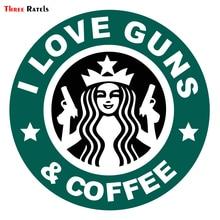 3 Ratels ALWW201 #15x15cm 나는 총과 커피를 좋아한다 funny auto sticker decals decal 자동차 스티커 반사되지 않음