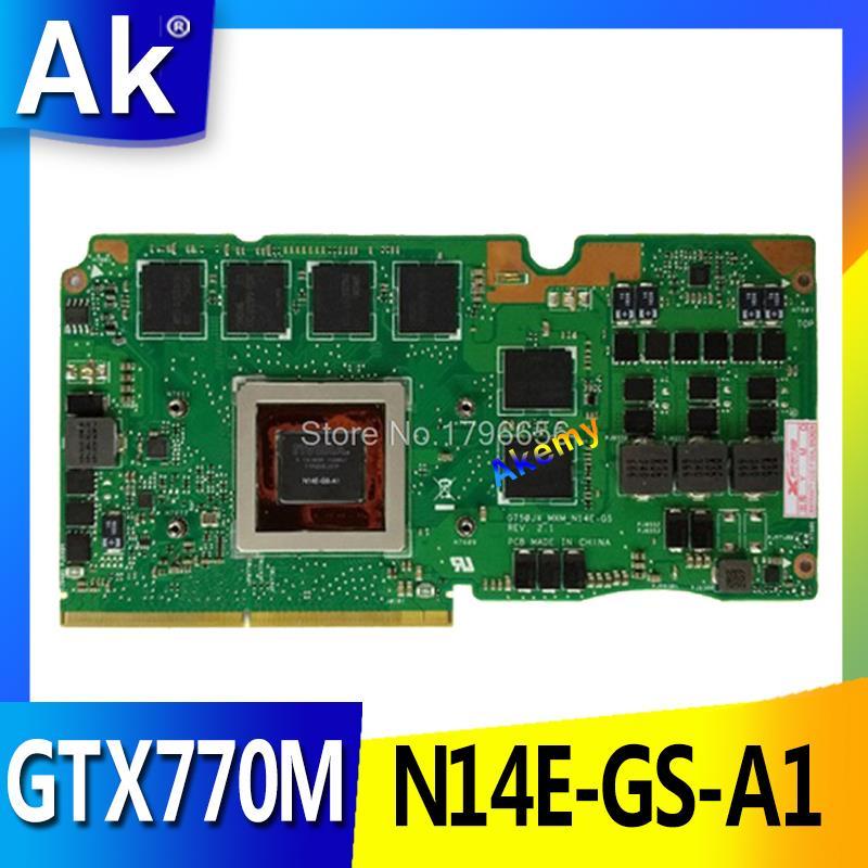 Tarjeta de vídeo AK GTX770M 3GB N14E-GS-A1 VGA tarjeta para ASUS ROG G750Y47JX-BL G750J G750JX TARJETA DE portátil GeForce VGA