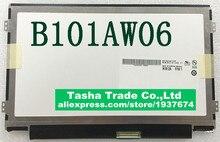 B101AW06 V.1 V.0 LTN101NT05 LTN101NT08 CLAA101NB03A N101L6-L0D N101LGE-L41 LP101WSB 10.1 Écran LCD 1024*600