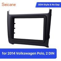 Seicane Double Din Auto Radio Stereo Refitting Panel for 2014 Volkswagen Polo GPS Navigation Bezel Kit
