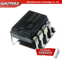 10 Uds THX203H THX203 DIP8 PWM Switng convertidor DIP-8 nuevo original