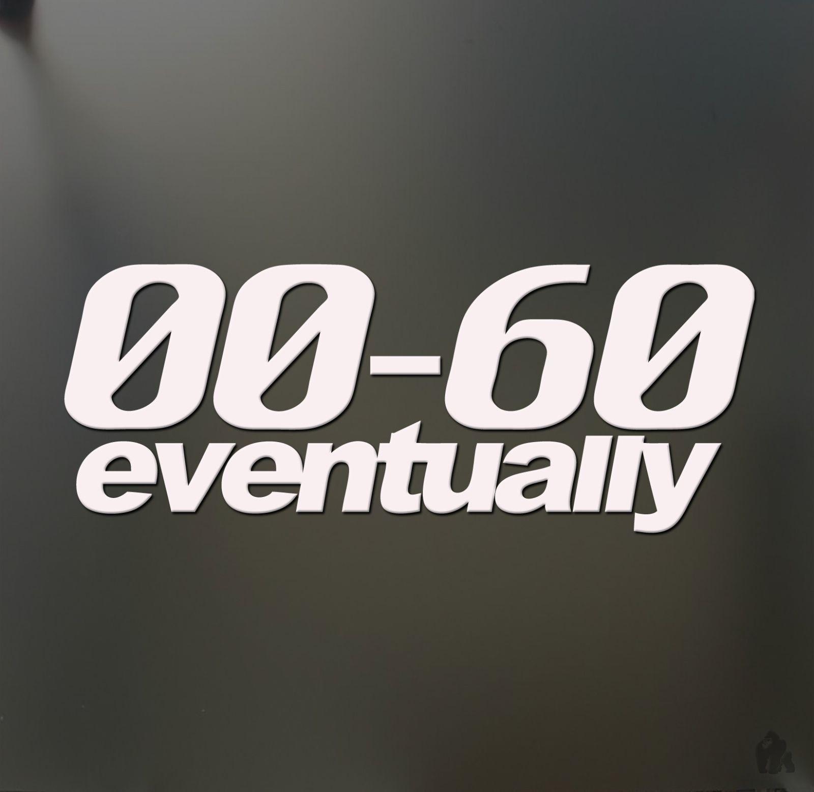 0-60, con el tiempo, pegatina divertida, Slow Race Prius JDM, pegatina de ventana bajada, 15cm