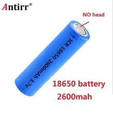 Antirr Original 18650 2600 mAh batterie rechargeable 18650 Li ion 3.7 v ICR batterie Rechargeable pour batterie samsung 18650